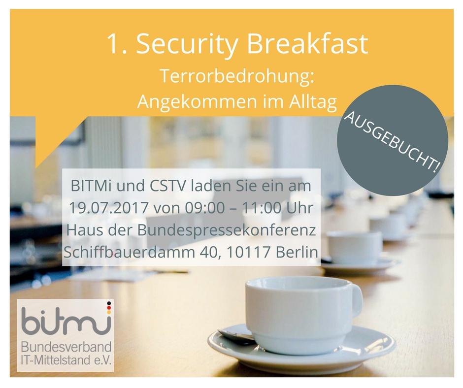 1. Security Breakfast Terrorbedrohung: Angekommen im Alltag